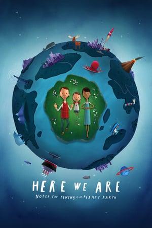 Nonton film Here We Are: Notes for Living on Planet Earth (2020) terbaru