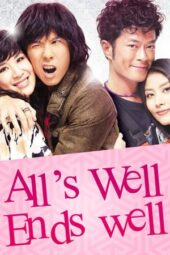 Nonton film All's Well, Ends Well (2012) terbaru
