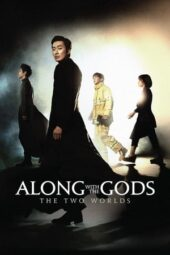 Nonton film Along with the Gods: The Two Worlds (2017) terbaru